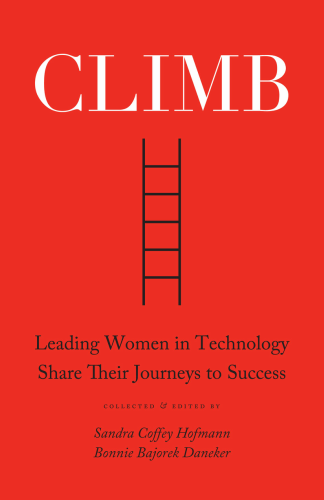 CLIMB: Leading Women In Technology Share Their Journeys To Success